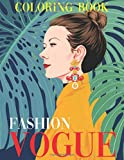 Vogue Fashion Coloring Book: Adults Coloring Books Vintage: The Masters of Fashion
