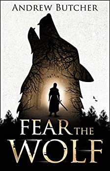 [Andrew Butcher]のFear the Wolf (English Edition)