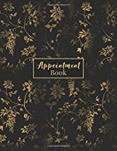Appointment Book: 2019 Monthly & Weekly Appt Planner With Undated Daily And Hourly Schedule For Hair Salon, Stylist, Nails, Personal Trainer Or Other Businesses - Gold Black