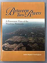 Between two rivers: A panoramic view of the Pasadena Peninsula