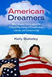 Image of American Dreamers: What Dreams Tell Us about the Political Psychology of Conservatives, Liberals, and Everyone Else
