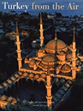 Turkey from the Air by YANN ARTHUS-BERTRAND (PHOTOGRAPHER) JANINE TROTEREAU (1998-05-03)