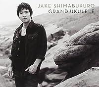 Grand Ukulele by Jake Shimabukuro (2012-10-02)