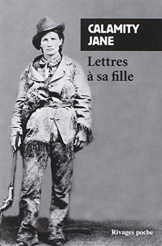 LETTRE A SA FILLE - RP N°232 (PETITE BIBLIOTHEQUE RIVAGES)