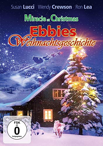 Miracle at Christmas - Ebbies Weihnachtsgeschichte