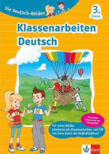 Klett Klassenarbeiten Deutsch 3. Klasse: Lernzielkontrollen, Proben, Erfolgskontrollen, Tests wie in der Grundschule (Die Deutsch-Helden)