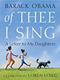 Of Thee I Sing: A Letter to My Daughters - Barack Obama