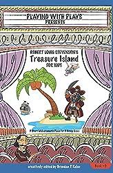 Robert Louis Stevenson's Treasure Island for Kids