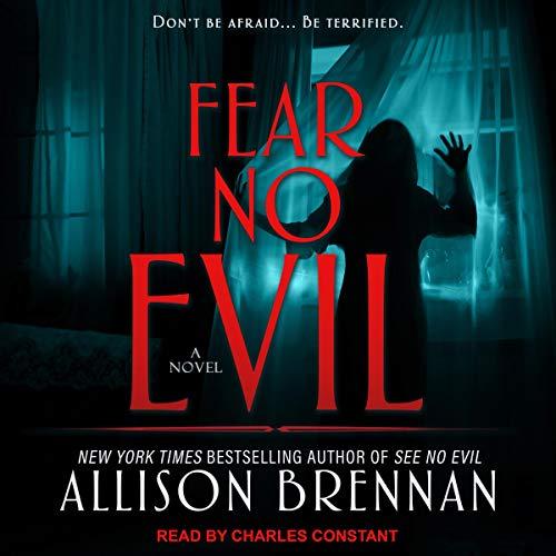 Fear No Evil Audiobook By Allison Brennan cover art