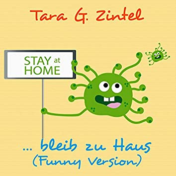 Stay at Home, bleib zu Haus (Funny Version)