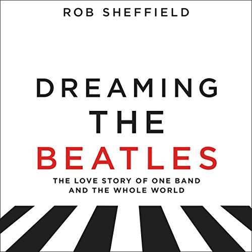 Dreaming the Beatles audiobook cover art