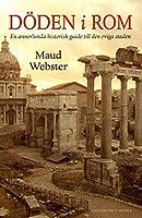 Doeden i Rom : en annorlunda historisk guide till den eviga staden