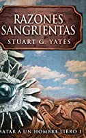 Razones Sangrientas: Edición de Letra Grande en Tapa dura