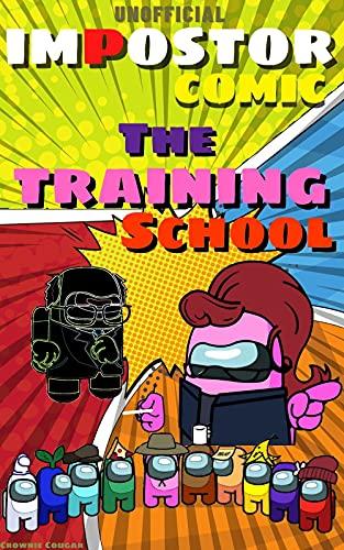 (Unofficial) Impostor Comic: The Training School (Impostors Comic Book 19) (English Edition)