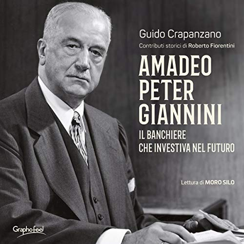 Amadeo Peter Giannini. Il banchiere che investiva nel futuro Titelbild