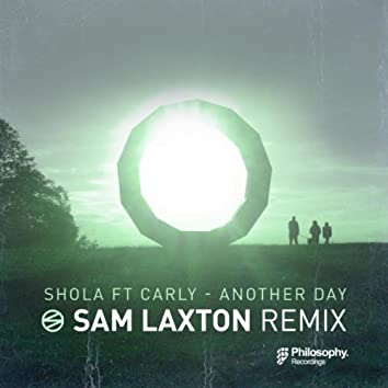 Another Day (Sam Laxton Remix)
