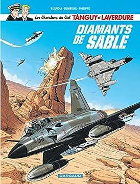 Les Chevaliers du ciel Tanguy et Laverdure - tome 6 - Diamants de sable