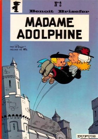 Benoît Brisefer, n° 2 : Madame Adolphine