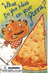What Do You Want on Your Pizza? (Top This!) Board book