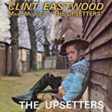 Clint Eastwood / Many Moods Of The Upsetters: Expanded Edition
