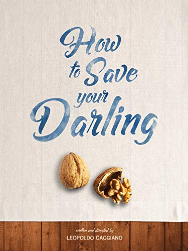 How to save your darling