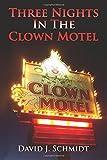 Three Nights in the Clown Motel