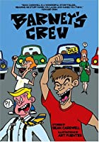 Barney's Crew: Original Trade Paper