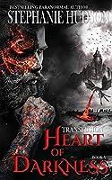 Heart of Darkness (The Transfusion Saga)