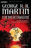 George R. R. Martin: Fiebertraum