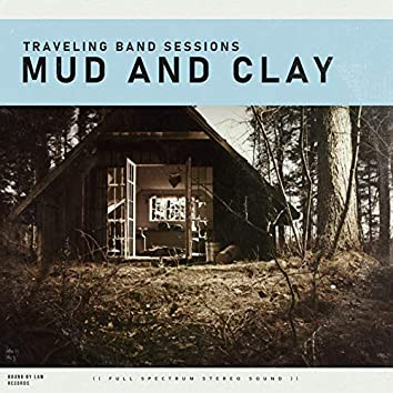 Mud and Clay (Traveling Band Sessions)