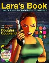 Lara's Book--Lara Croft and the Tomb Raider Phenomenon