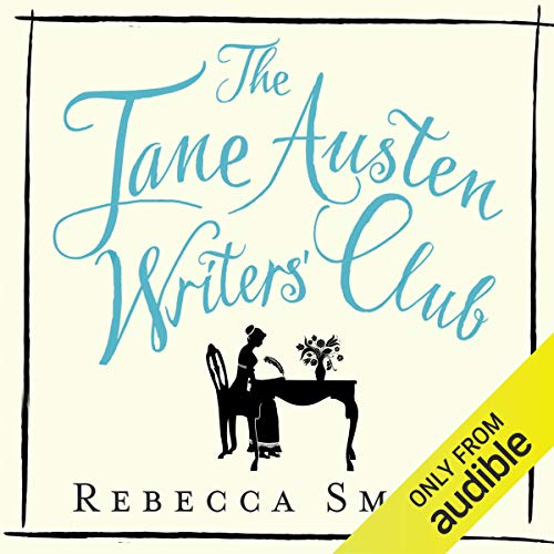 The Jane Austen Writers' Club     Inspiration and Advice From the World's Best-Loved Novelist              By:                                                                                                                                 Rebecca Smith                               Narrated by:                                                                                                                                 Caroline Langrishe                      Length: 8 hrs and 21 mins     Not rated yet     Overall 0.0
