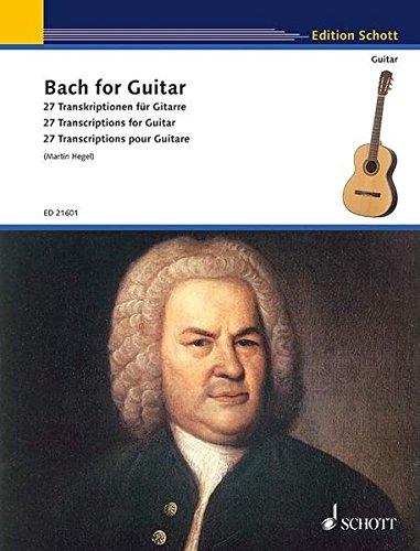 Bach for Guitar: 27 Transkriptionen für Gitarre. Gitarre. (Schott Guitar Classics)