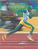 Un siècle d'olympisme