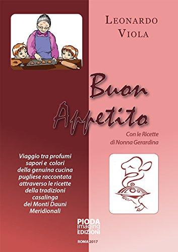 Buon Appetito, con le ricette di Nonna Gerardina