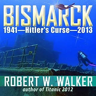 Bismarck 2013 - Hitler's Curse cover art
