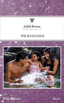 The Wild Child by [Judith Bowen]