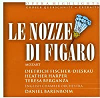 Opera Highlights: Le Nozze Di Figaro by Mozart