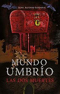 Las dos muertes par Jaime Alfonso Sandoval