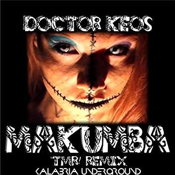Makumba (TMR! Voodoo Doll Remix)