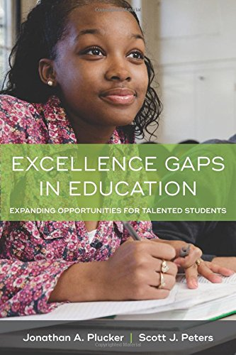 Download Excellence Gaps in Education: Expanding Opportunities for Talented Students 1612509924