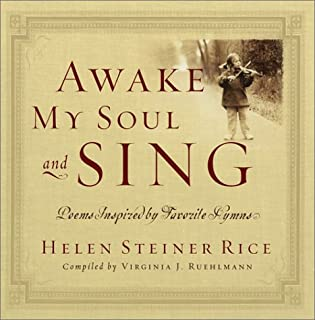 Awake My Soul and Sing: Poems Inspired by Favorite Hymns (Helen Steiner Rice Products)