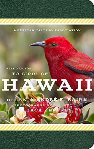 American Birding Association Field Guide to Birds of Hawaii (American Birding Association State Field)