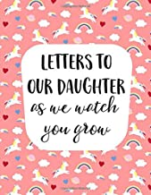 Letters To Our Daughter As We Watch You Grow: A Fill In Guided Prompt Journal With (Bonus Blank Journal Pages) that makes a perfect Mother's Day Gift ... Forever. Great Mom Gift and Dad Gift.