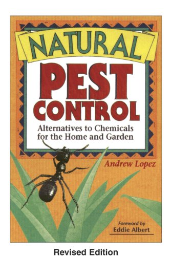 Invisible Gardener's Natural Pest Control EBook (Invisible Gardener's Organic Gardening Series 20)