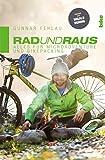 Rad und Raus: Alles für Microadventure und Bikepacking