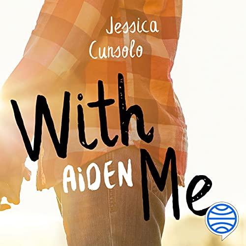 Diseño de la portada del título With Me. Aiden (Spanish Edition)