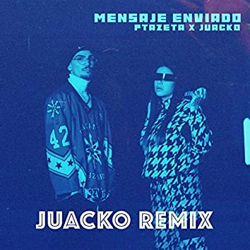 Mensaje Enviado (Juacko Remix)