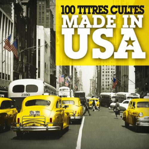100 titres cultes Made In USA