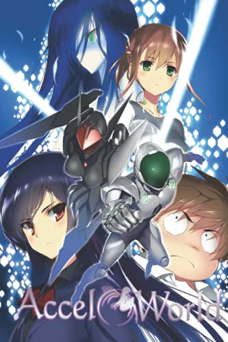 Accel World Notebook: - 110 Pages, In Lines, 6 x 9 Inches